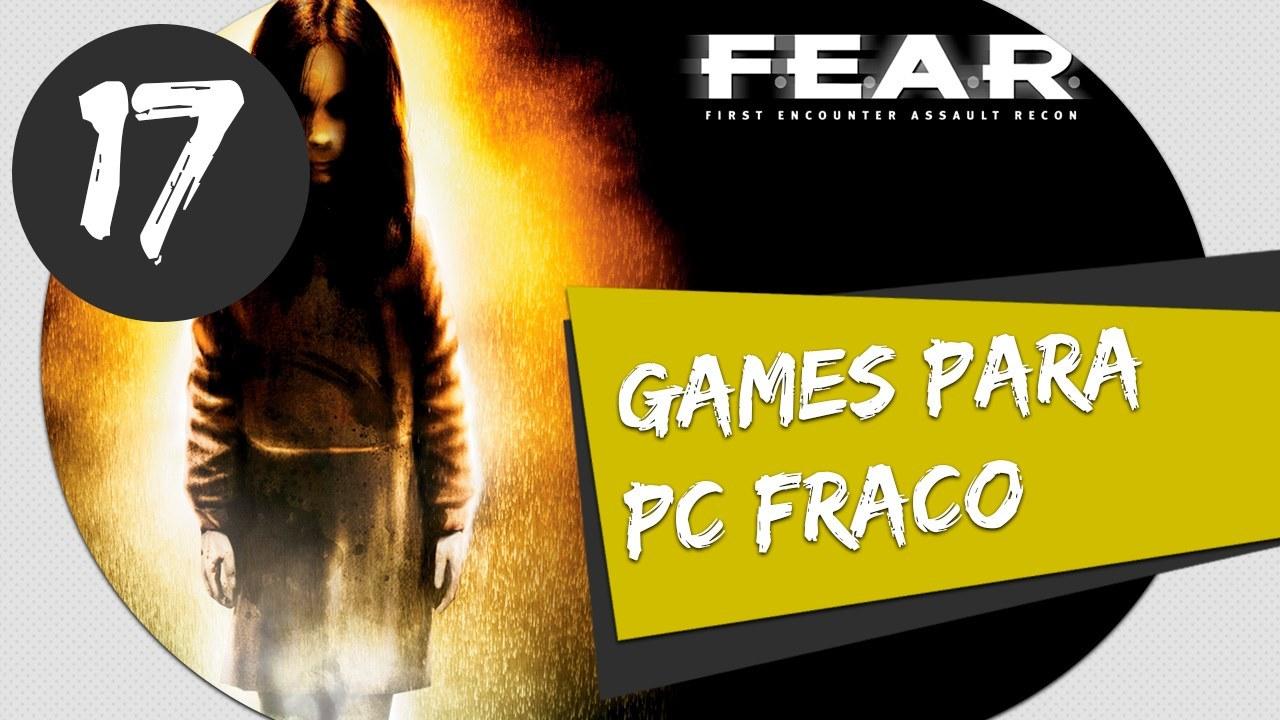 GAMES PARA PC FRACO - FEAR 1