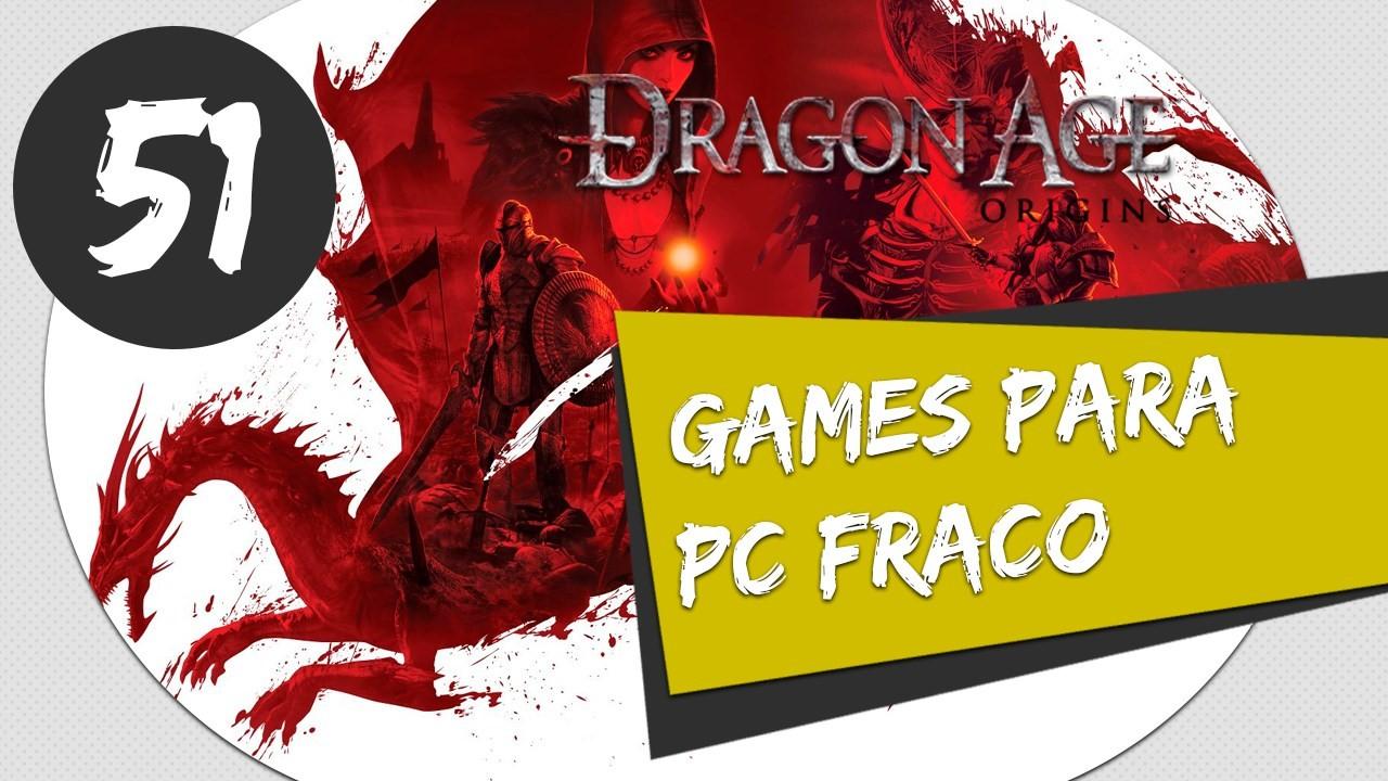 GAMES PARA PC FRACO - COMO BAIXAR E INSTALAR DRAGON AGE