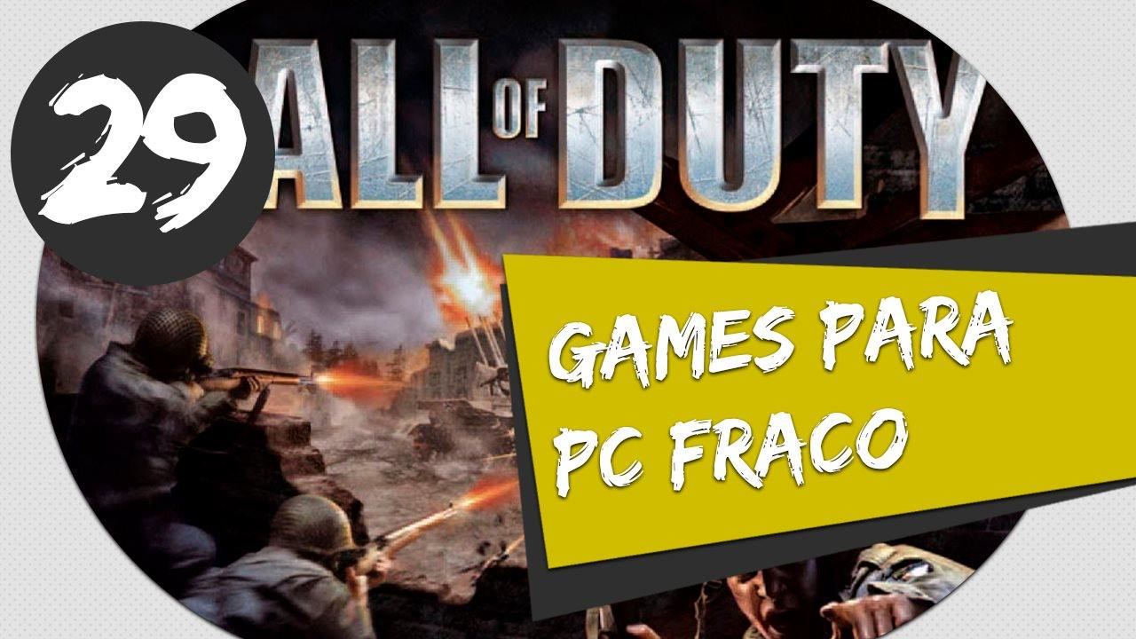 GAMES PARA PC FRACO - CALL OF DUTY 1