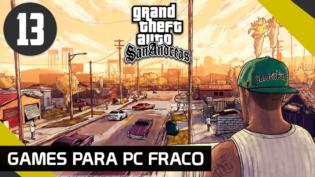 GAMES PARA PC FRACO - GTA SAN ANDREAS