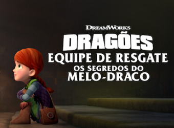 Download Dragões Equipe de Resgate Os segredos do melo-draco Torrent