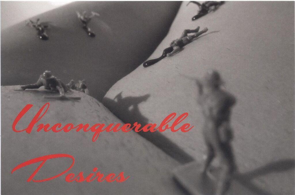 Unconquerable Desires