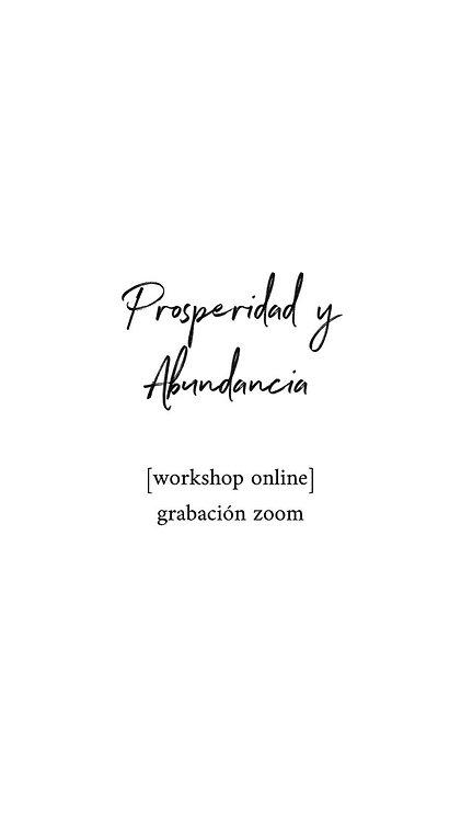 "Workshop ""Abundancia y Prosperidad"" [workshop online]"