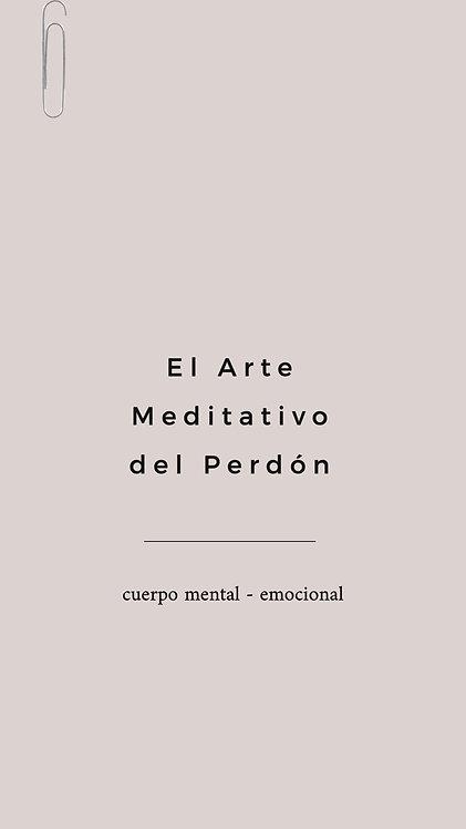 1 Arte Meditativo - Del Perdón