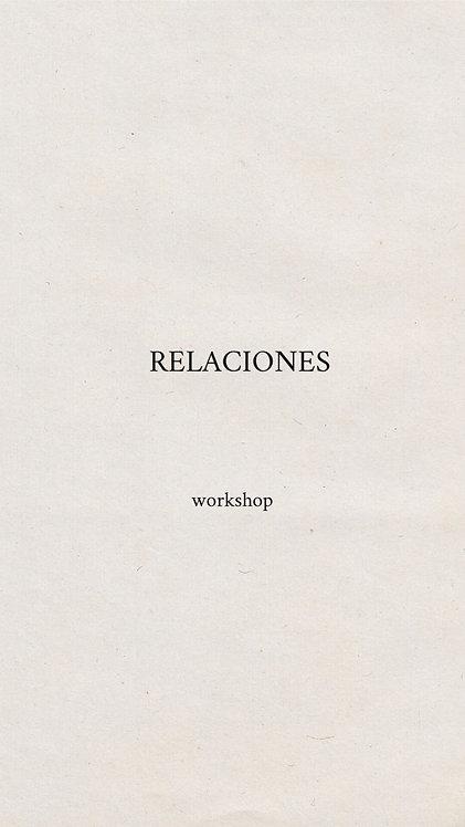 "Workshop ""Relaciones"" [workshop online]"