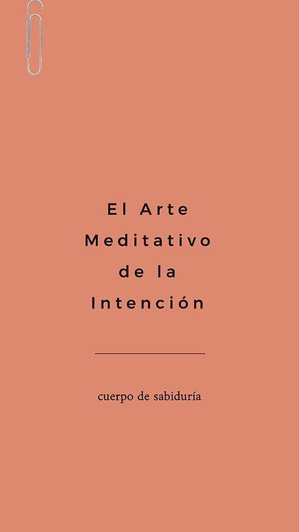 1 Arte Meditativo - De la Intención