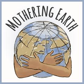 MOTHERING EARTH.jpg