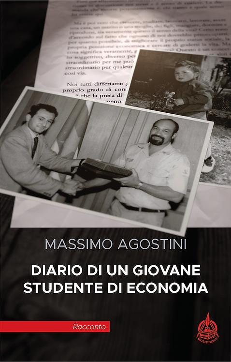 Diario di un giovane studente di Economia di Massimo Agostini