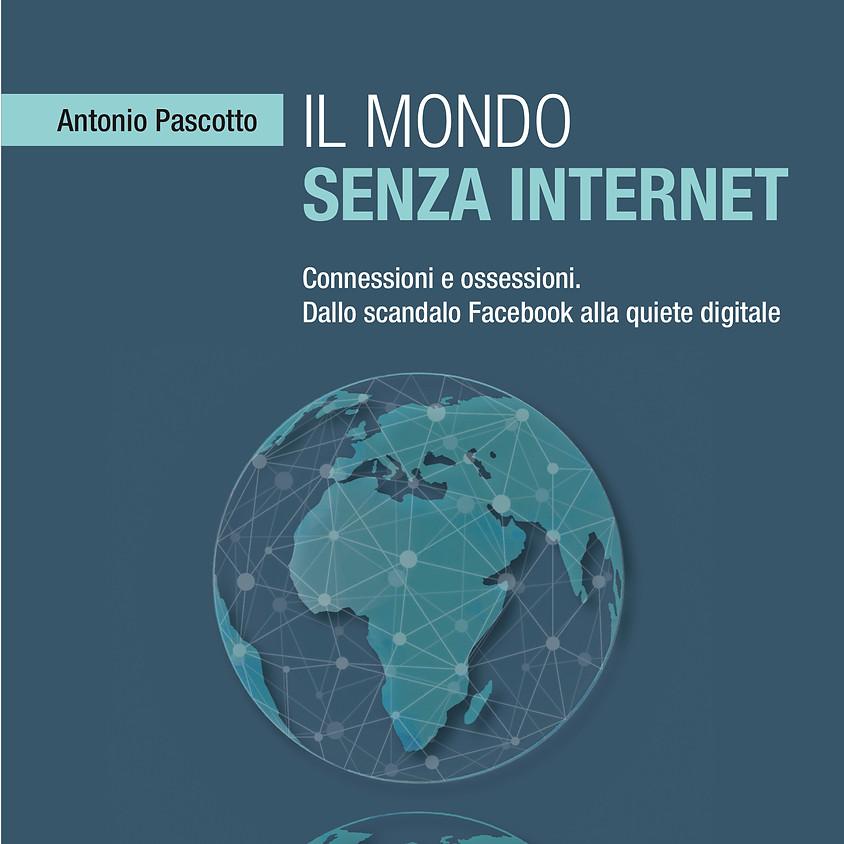 """Presentazione del libro """"Il mondo senza internet"""""""