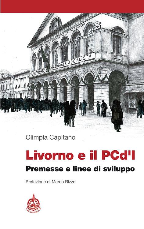 Livorno e il PCd'I di Olimpia Capitano