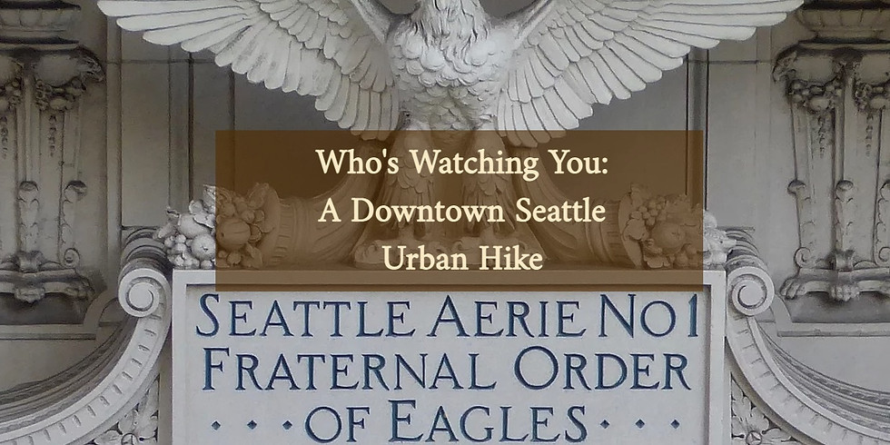 Who's Watching You in Downtown Seattle?