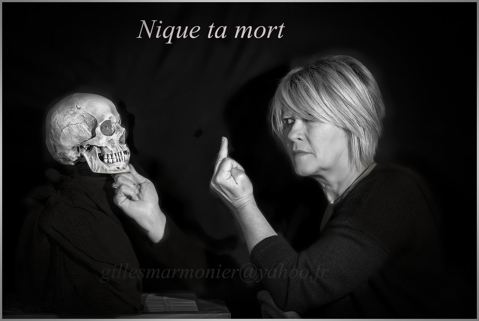 nique ta mort