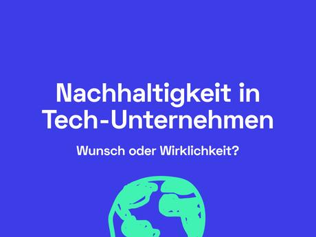 5 Tech-Unternehmen und ihr Beitrag zur Umwelt