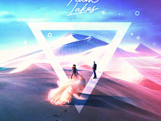 PALM LAKES - 'Desert Love' | A single review