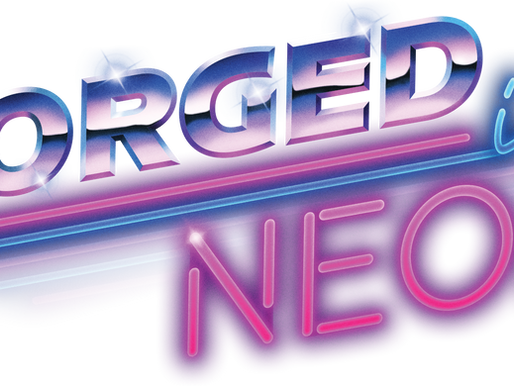 FORGED IN NEON SUBMISSIONS | Go live on the 25th September 20