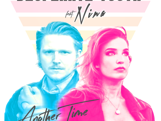 Desperate Youth feat. NINA - 'Another Time' | A Single Review
