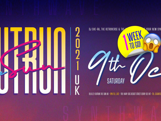 OUTRUN THE SUN | EVENT - 9th Oct