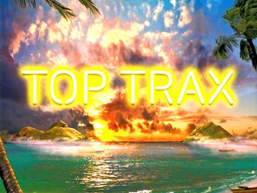 TOP TRAX | 7th June ☀️