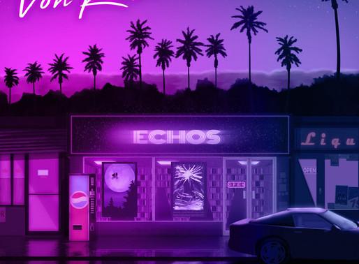 VON KAISER - 'ECHOS' E.P   A Review