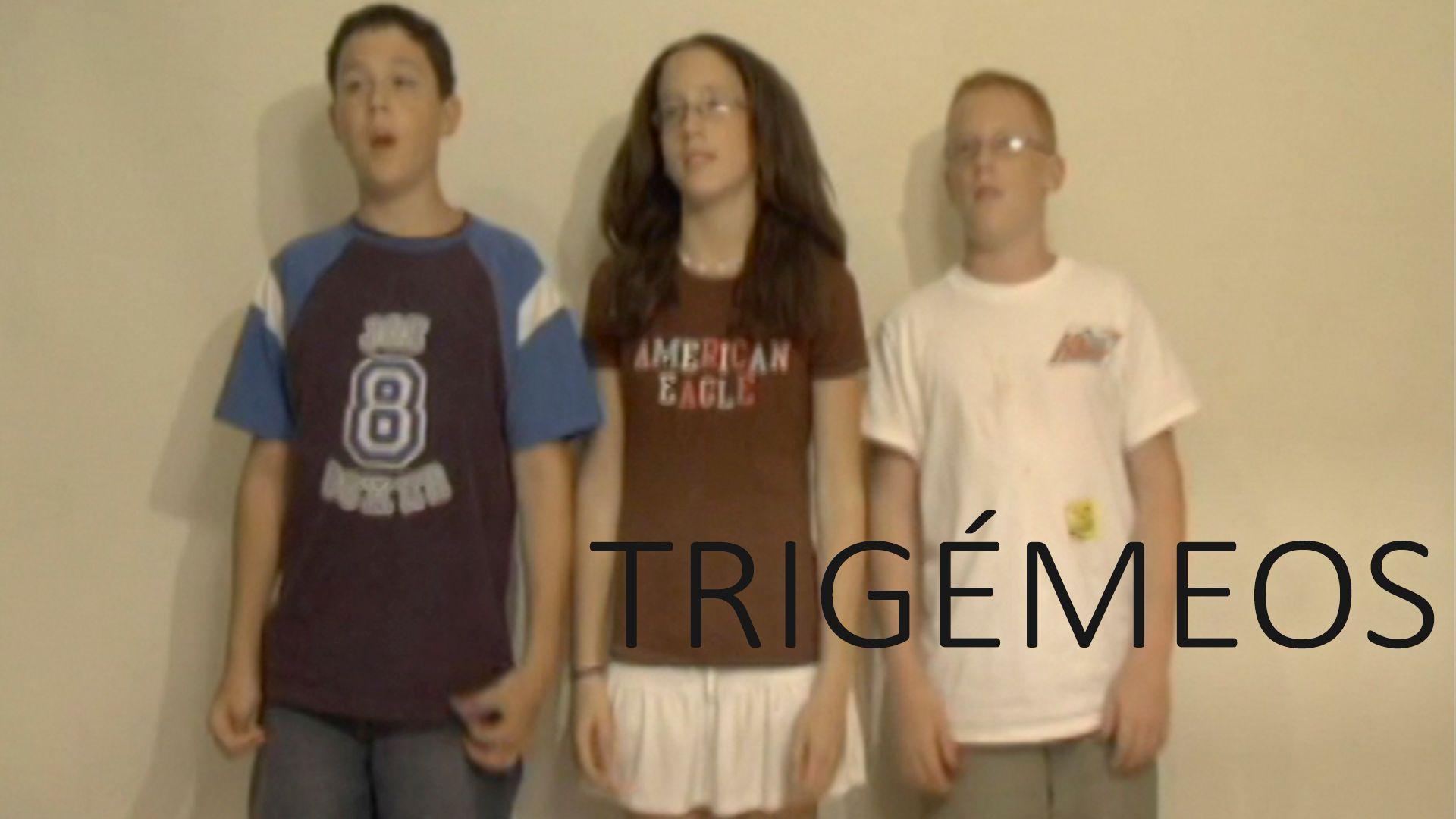 Trigémeos
