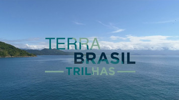 Terra Brasil - Trilhas - 20 Episódios