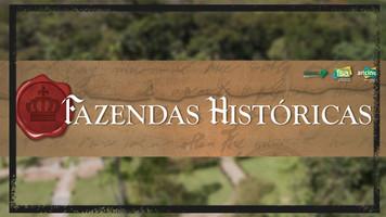 Fazendas Históricas - 10 Episódios