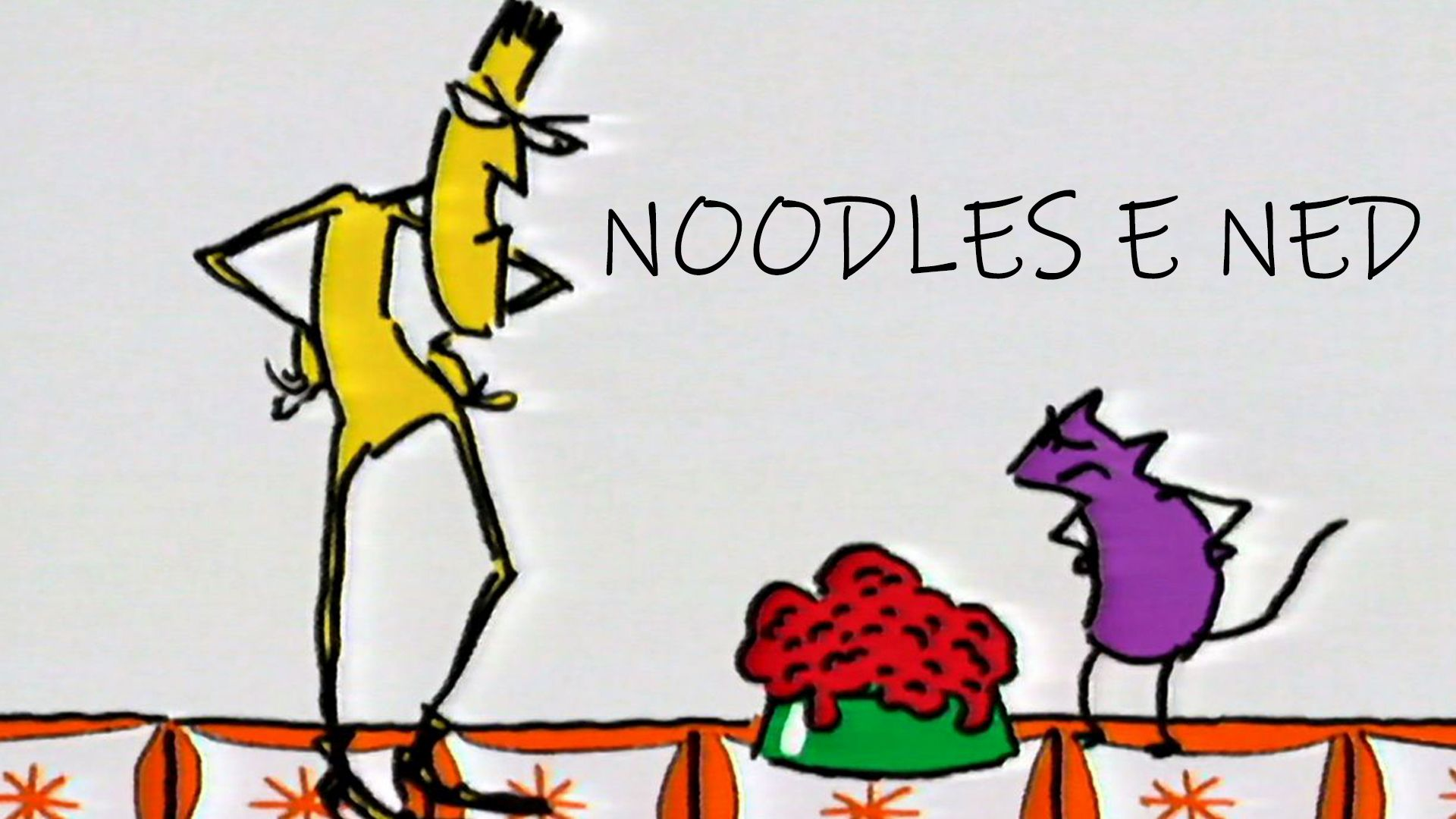 Noodles e Ned