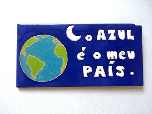Quadro O Azul é o meu País, Azulejo 10x20cm