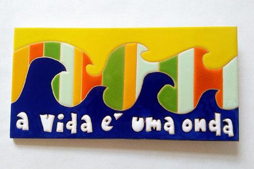 Quadro A vida é uma onda, Azulejo 10x20cm Pintado A Mão.