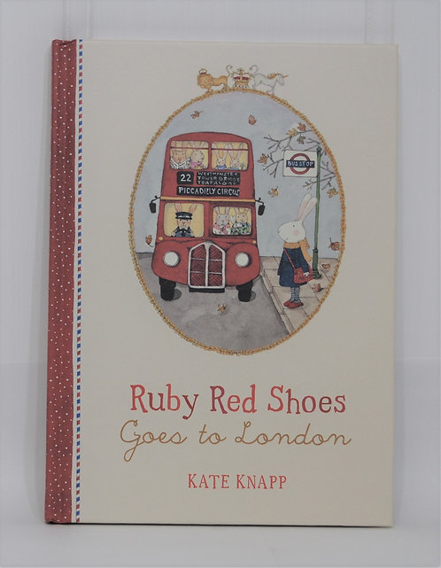 Ruby Red Shoes Hardcover Book - Goes to London