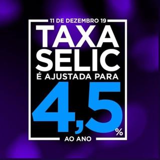 Presentão de Natal - taxa Selic 4,5%