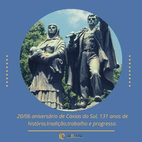 20/06 - 131 anos de Caxias do Sul.