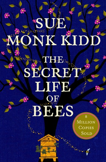 Cover image of the book The Secret Life of Bees by Sue Monk Kidd