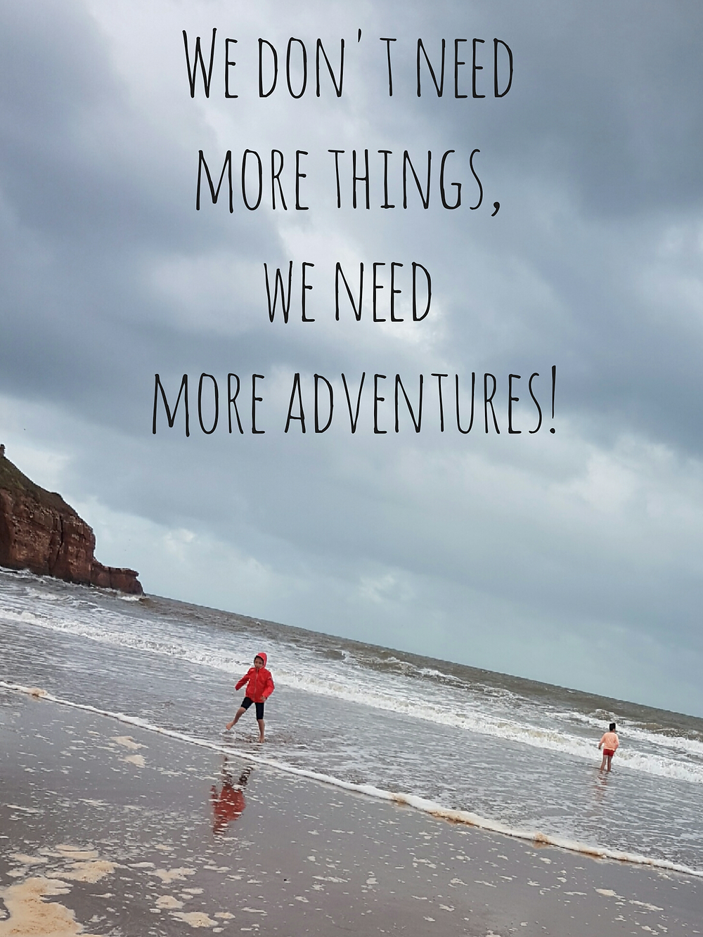 Adventure Quote Life's an Adventure Family Reviews