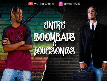 Entre boombap e love songs - mc Bill