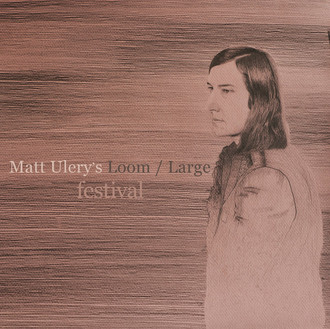Matt Ulery's Loom - Large