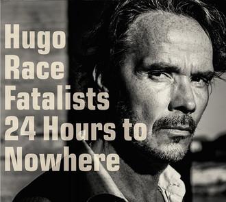 Hugo Race & Fatalists