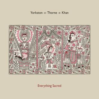 Yorkston | Thorne | Khan
