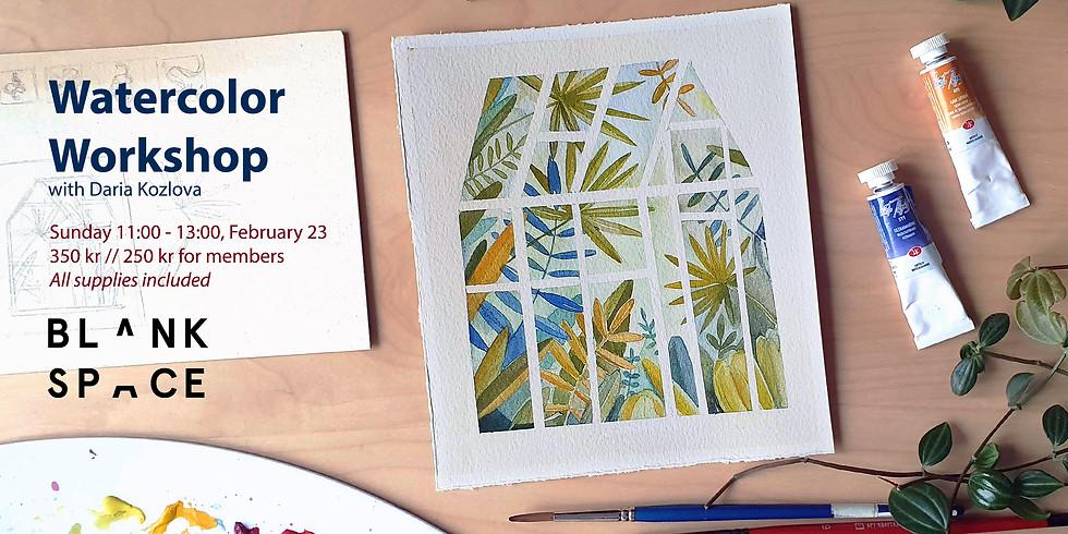 Watercolor Workshop: Greenhouse