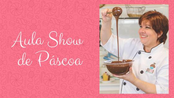 Culinarista Adriana Ludwig ministra Aula Show de Páscoa na Sul Doce