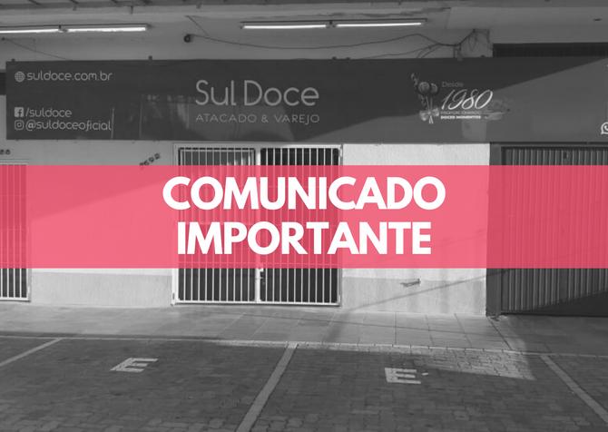 Comunicado Importante: Loja fechada por tempo indeterminado