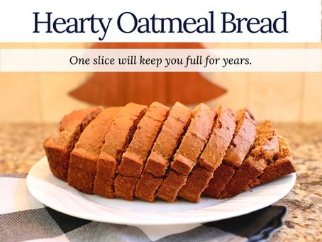 Hearty Oatmeal Bread