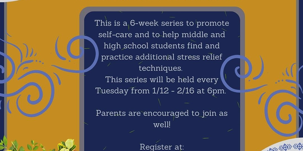 Student Self Care Series - Week One