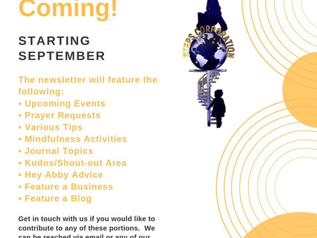 September Newsletter Coming!!!