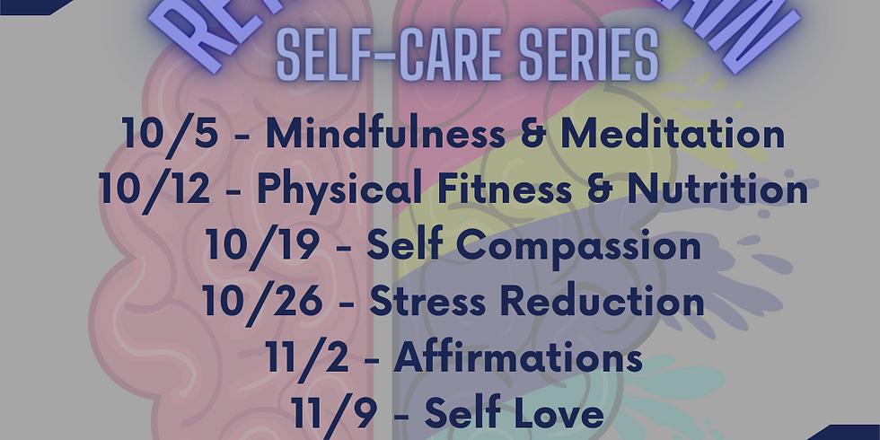 Retain Your Brain - Self Care Series