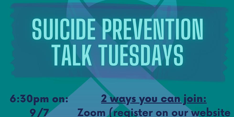 Suicide Prevention Talk Tuesdays