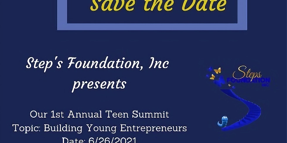 1st Annual Teen Summit - Building Young Entrepreneurs RSVP