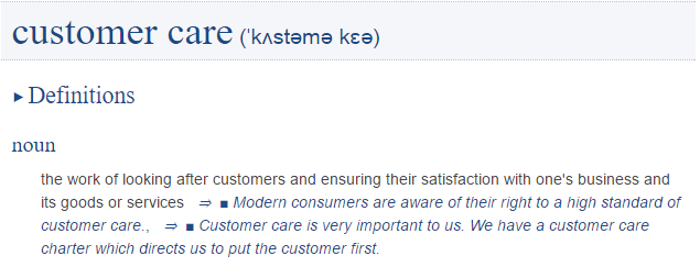 http://www.collinsdictionary.com/dictionary/english/customer-care