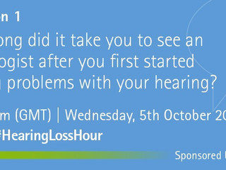 October's #HearingLossHour - A Summary