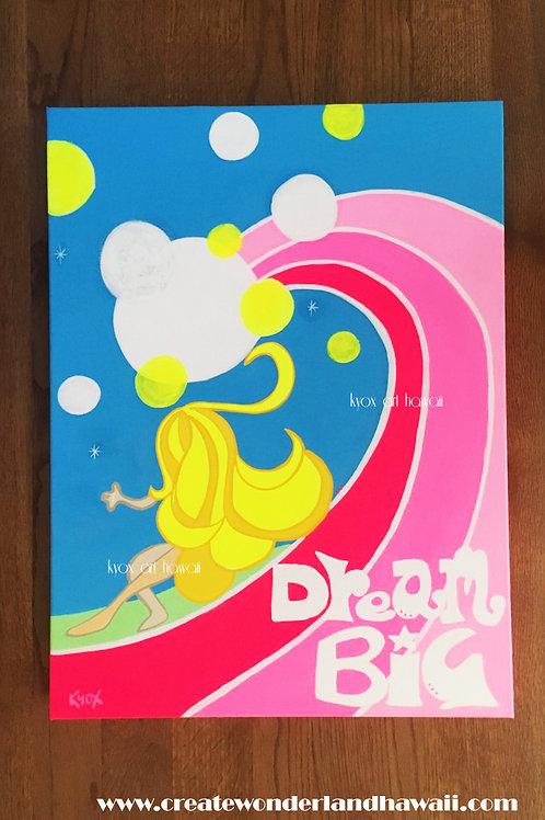 【Original-原画】Dream Big  18x24 inches